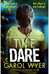 The Dare: An absolutely gripping crime thriller (Detective Natalie Ward Book 3) Kindle Edition
