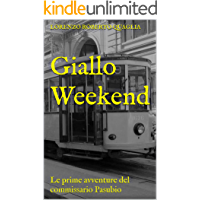 Giallo Weekend: Le prime avventure del commissario Pasubio