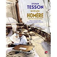 Un été avec Homère: Voyage dans le sillage d'Ulysse