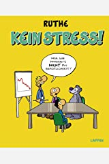 Kein Stress! (Shit happens!) Gebundene Ausgabe