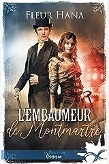 L'embaumeur de Montmartre Format Kindle