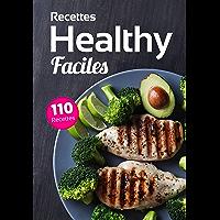 Recettes Healthy Faciles: Découvrez la cuisine saine facile avec nos recettes healthy