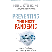 Preventing the Next Pandemic: Vaccine Diplomacy in a Time of Anti-science (English Edition)