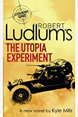 Robert Ludlum's The Utopia Experiment (Covert-One Book 10) Kindle Edition