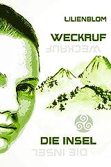 Weckruf - Die Insel: Band 1 des 3teiligen SciFi Abenteuers Kindle Ausgabe