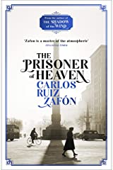 The Prisoner of Heaven: The Cemetery of Forgotten Books 3 (The Cemetery of Forgotten Series) (English Edition) Versión Kindle