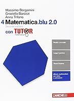 Matematica.blu 2.0. Tutor. Per le Scuole superiori. Con aggiornamento online: 4