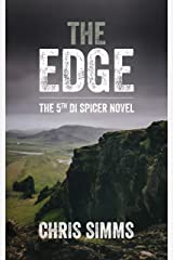 The Edge – a gripping thriller with a heart-stopping finish (Spicer series, book 5) (DI Spicer) Kindle Edition