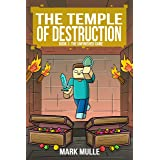 The Temple of Destruction: Book One: The Unfinished Game
