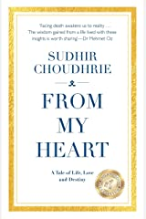 From My Heart - A Tale of Life, Love and Destiny Kindle Edition