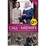 Call the Midwife: Shadows of the Workhouse (The Midwife Trilogy Book 2) (English Edition)