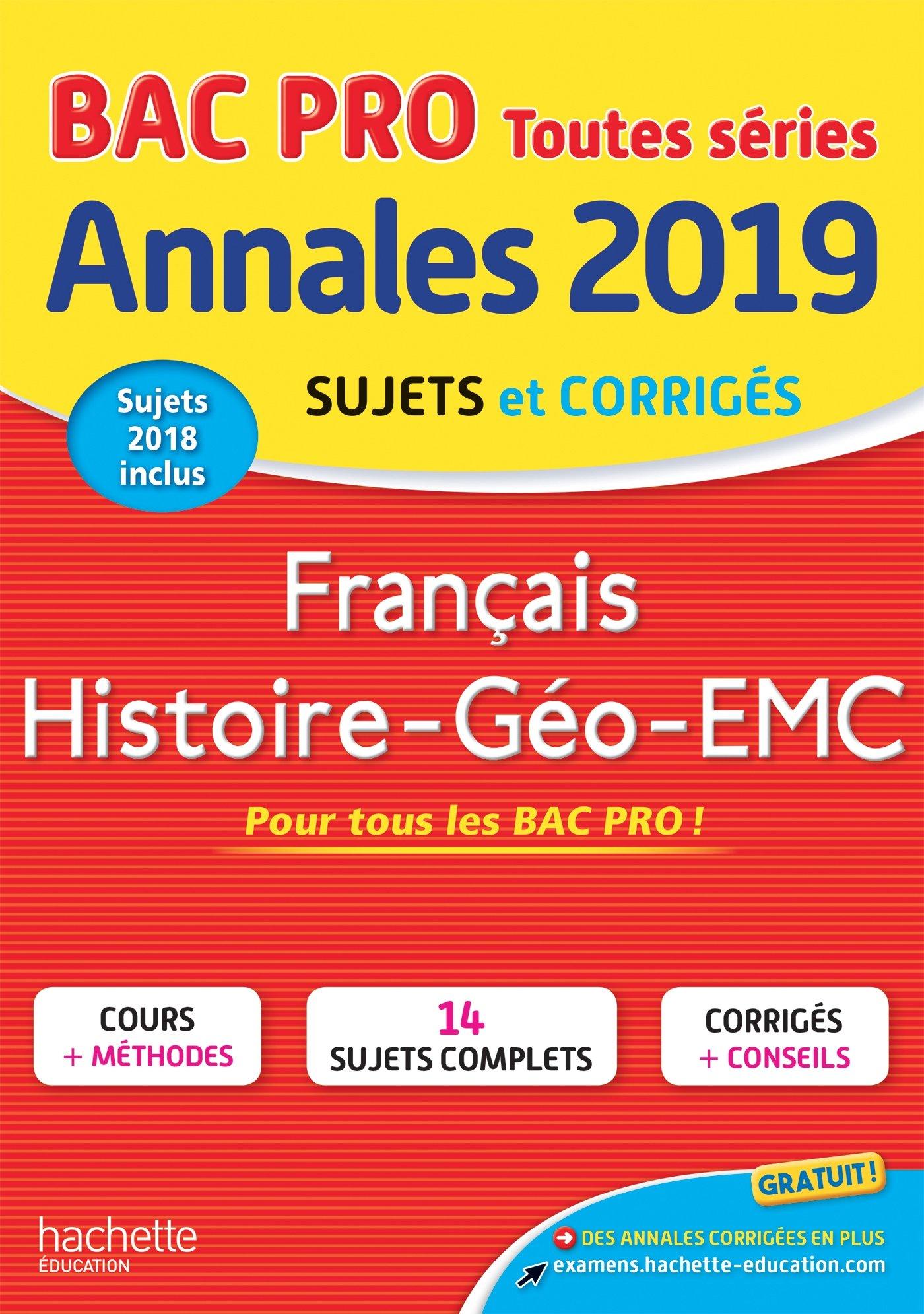 Annales Bac 2019 Français Hist-Geo Bac Pro