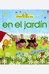 EN EL JARDIN, DIME LO QUE VES Hardcover