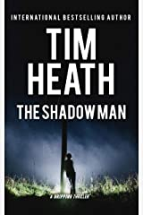 The Shadow Man (Tim Heath Stand-Alone Thrillers Collection) Kindle Edition