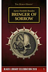 Bringer of Sorrow (The Horus Heresy Book 1) Kindle Edition
