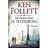 De man van St. Petersburg: Zijn naam was Feliks. En hij kwam uit Rusland om een moord te plegen die de geschiedenis voorgoed