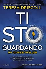 Ti sto guardando (Italian Edition) Kindle Edition
