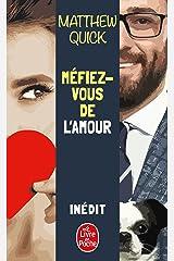 Méfiez-vous de l'amour (French Edition) Kindle Edition