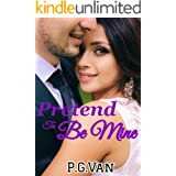 Pretend To Be Mine: Fake Marriage with an Indian Billionaire