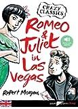 romeo and Juliet in Las Vegas - Livre + mp3