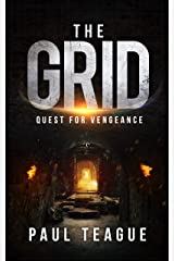 The Grid 2: Quest for Vengeance (The Grid Trilogy) Kindle Edition