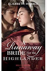 A Runaway Bride For The Highlander (The Lochmore Legacy, Book 3) Paperback