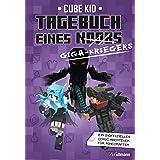 Tagebuch eines Giga-Kriegers (Tagebuch eines Noobs 6) (German Edition)