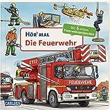 Hör mal (Soundbuch): Die Feuerwehr