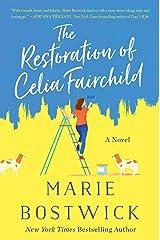The Restoration of Celia Fairchild: A Novel Kindle Edition