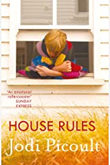 House Rules: the powerful must-read story of a mother's unthinkable choice by the number one bestselling author of A Spark of Light Kindle Edition