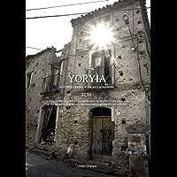 YORYÌA: SENTENZE E STORIE D'AMORE E DI PASSIONE - ECHI - LA VITA, LA PIETÀ, L'ETICA, LA SPERANZA, IL RISPETTO DELLA…