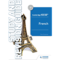 Cambridge IGCSE™ French Study and Revision Guide (French Edition)