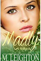 Madly & Wolfhardt (Madly Series Book 2) Kindle Edition