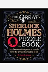 The Great Sherlock Holmes Puzzle Book: A Collection of Enigmas to Puzzle Even the Greatest Detective of All (Arcturus Themed Puzzles) Paperback