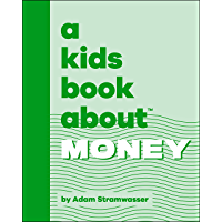 A Kids Book About Money (English Edition)