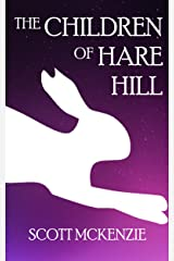 The Children of Hare Hill Kindle Edition