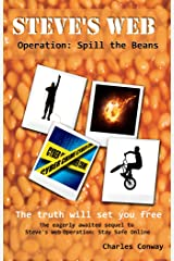 Steve's Web Operation: Spill the Beans Kindle Edition
