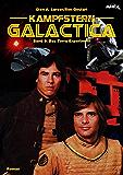 KAMPFSTERN GALACTICA, Band 9: DAS TERRA-EXPERIMENT