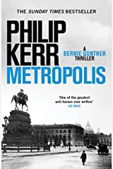 Metropolis: the global bestseller - an unputdownable historical thriller (Bernie Gunther) Kindle Edition