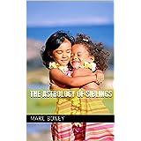 The Astrology of Siblings