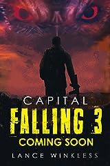 Capital Falling - Coming Soon: Book 3 Kindle Edition