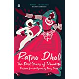Ratno Dholi: The Best Stories of Dhumketu