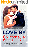 Love by Surprise: A Perfect Billionaire Series