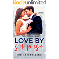 Love by Surprise: A Perfect Billionaire Series