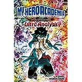 My Hero Academia. Official character book. Ediz. illustrata. Ultra analysis (Vol. 2)