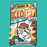 The Sound of Danger: Mac B., Kid Spy, Book 5