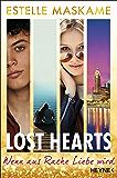 Lost Hearts - Wenn aus Rache Liebe wird: Roman
