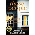 Those People: The gripping, compulsive new thriller from the bestselling author of Our House (201 POCHE) (English Edition)