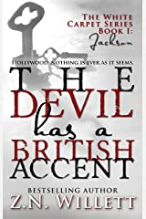 The Devil has a British Accent Book One: Jackson: A Movie Star Paranormal Romance (White Carpet Series 1) Kindle Edition