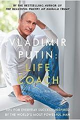 Vladimir Putin: Life Coach Hardcover